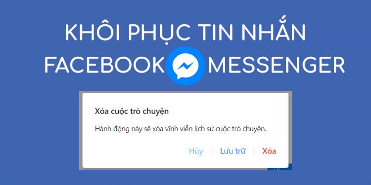 Làm thế nào để khôi phục tin nhắn đã xóa trên facebook