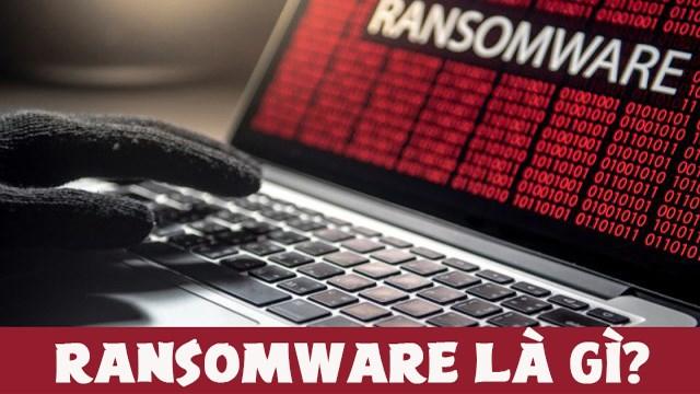 Tìm hiểu về ransomware
